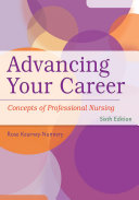 Advancing Your Career Concepts in Professional Nursing