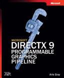 Microsoft Directx 9 Programmable Graphics Pipeline