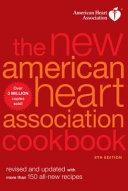 The New American Heart Association Cookbook Book PDF