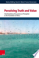Perceiving Truth and Value