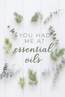 You Had Me at Essential Oils