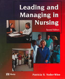 Leading and Managing in Nursing Book