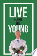 Live Hard Die Young