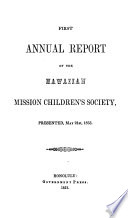 Annual Report of the Hawaiian Mission Children s Society