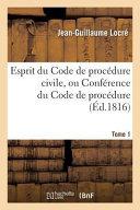 Esprit Du Code de Procedure Civile, Ou Conference Du Code de Procedure