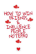 How To Win Friends And Influence People Notepad