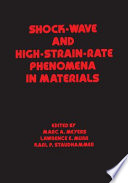 Shock Wave and High-Strain-Rate Phenomena in Materials