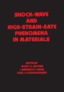 Shock Wave and High Strain Rate Phenomena in Materials