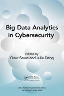 Big Data Analytics in Cybersecurity