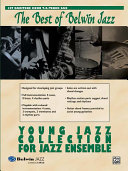 Best of Belwin Jazz  Young Jazz Collection for Jazz Ensemble
