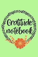 Gratitude Notebook Book