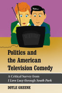Politics and the American Television Comedy [Pdf/ePub] eBook