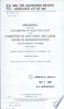 H R  3009  the Abandoned Infants Assistance Act of 1987