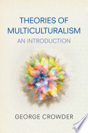 Cover of Theories of Multiculturalism