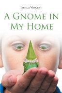 A Gnome in My Home [Pdf/ePub] eBook