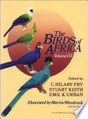 The Birds of Africa  Volume III