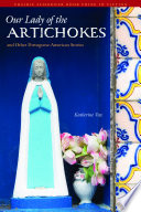 Our Lady of the Artichokes and Other Portuguese American Stories