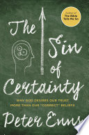 The Sin of Certainty