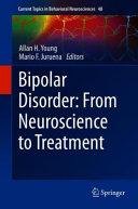 Bipolar Disorder: From Neuroscience to Treatment