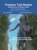 Freedom Trail Boston - Ultimate Tour & History Guide Pdf/ePub eBook