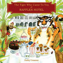 The Tiger Who Came to Tea at Raffles Hotel
