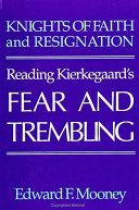 Knights of Faith and Resignation Pdf/ePub eBook