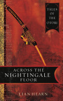 Across the Nightingale Floor: Book 1 Tales of the Otori ebook