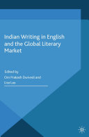 Indian Writing in English and the Global Literary Market Pdf/ePub eBook