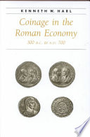 Coinage in the Roman Economy, 300 B.C. to A.D. 700