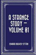 A Strange Story   Volume 01