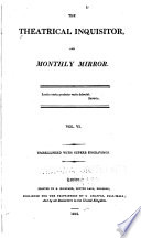 The Theatrical Inquisitor, Or, Monthly Mirror