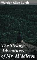The Strange Adventures of Mr. Middleton Pdf/ePub eBook