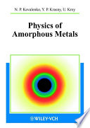 Physics of Amorphous Metals