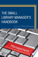 The Small Library Manager S Handbook