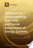 Advances in Environmental  Economic and Social Assessment of Energy Systems