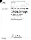 World trade Center  Preliminary Observations on EPA   s Second Program to Address Indoor Contamination