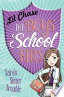 The Boys School Girls Tara S Sister Trouble Book