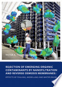 Rejection of Emerging Organic Contaminants by Nanofiltration and Reverse Osmosis Membranes