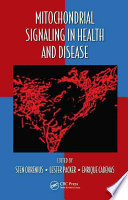 Mitochondrial Signaling In Health And Disease Book PDF
