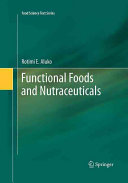 Functional Foods and Nutraceuticals Book