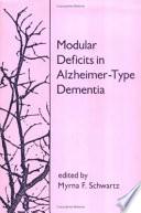 Modular Deficits in Alzheimer type Dementia Book
