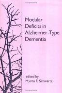 Modular Deficits in Alzheimer type Dementia