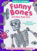 Funny Bones and Other Body Parts