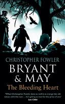 Bryant & May - The Bleeding Heart