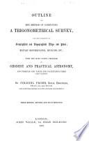Outline of the Method of Conducting a Trigonometrical Survey