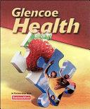 Glencoe Health Student Edition 2011 Book
