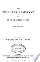 The Teachers Assistant And Pupil Teachers Guide
