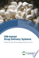 Silk-based Drug Delivery Systems