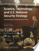 Science  Technology  and U S  National Security Strategy