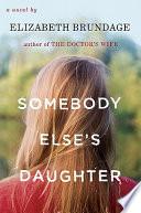 Somebody Else s Daughter Book PDF